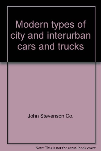 Electric Railway Cars & Trucks 1905, John Stephenson Co. Modern Types Of City And Interurban Cars And Trucks