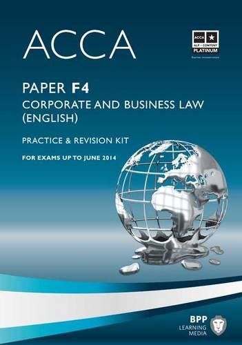 ACCA - F4 Corporate and Business Law (English): Revision Kit