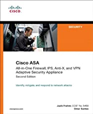 Cisco ASA: All-in-One Firewall, IPS, Anti-X, and VPN Adaptive Security Appliance (2nd Edition) (Networking Technology: Security)