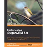 Implementing SugarCRM 5.X