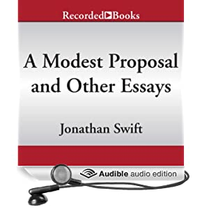 A Modest Proposal and Other Essays