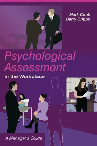Psychological Assessment in the Workplace: A Manager's Guide