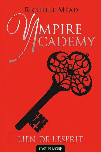 vampire-academy-t05-lien-de-lesprit