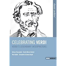 Celebrating Verdi: Legendary Interpreters