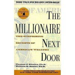 The Millionaire Next Door - Thomas Stanley , William Danko