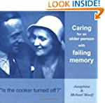 Is the Cooker Turned Off?: Caring for...