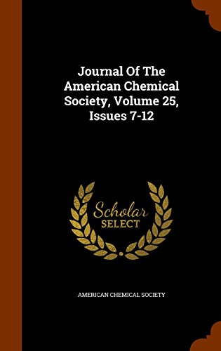Journal Of The American Chemical Society, Volume 25, Issues 7-12