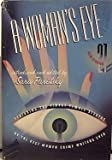 img - for A Woman's Eye: Featuring the finest female sleuths by the best women crime writers ever book / textbook / text book