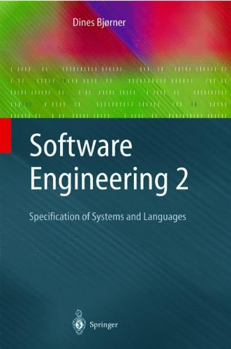 Software Engineering 2: Specification of Systems and Languages (Texts in Theoretical Computer Science. An EATCS Series) [Bjørner, Dines] (Tapa Blanda)