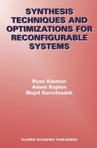 Synthesis Techniques and Optimizations for Reconfigurable Systems