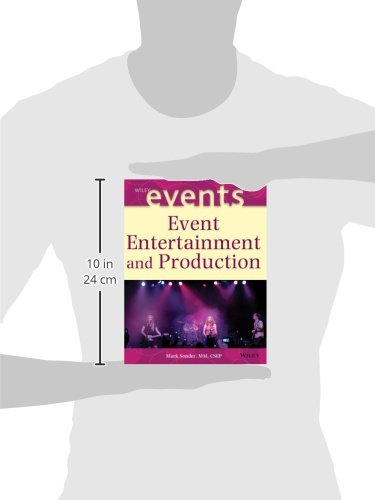 Event Entertainment and Production (The Wiley Event Management Series)