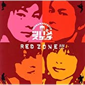 RED ZONE!!!()