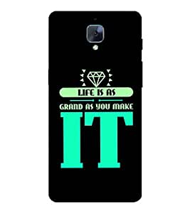 Life Quote 3D Hard Polycarbonate Designer Back Case Cover for OnePlus 3 :: OnePlus Three