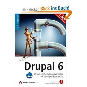 Drupal 6: Websites entwickeln und verwalten mit dem Open Source-CMS