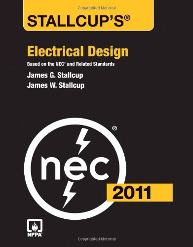 Stallcup's Electrical Design, 2011 Edition - Jones & Bartlett Learning - 1449605710 - ISBN:1449605710