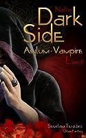 Dark-Side: Asylum Vampire, Livre II