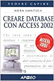 echange, troc Nora Hantsch - Creare database con Access 2002