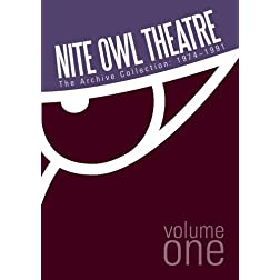 Nite Owl Theatre: The Archive Collection 1974-1991, Vol. 1