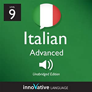 Learn Italian - Level 9: Advanced Italian, Volume 2: Lessons 1-25 Audiobook