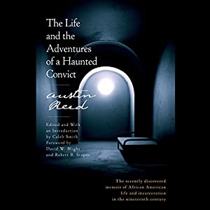 The Life and the Adventures of a Haunted Convict Audiobook