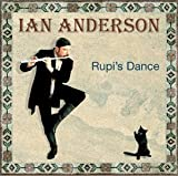 Rupi's Dance by Anderson, Ian (2003-08-19)