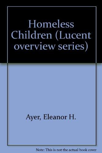 Overview Series - Homeless Children