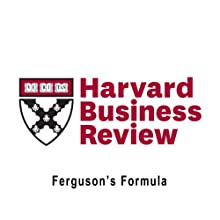 Ferguson's Formula (Harvard Business Review) (       UNABRIDGED) by Anita Elberse, Sir Alex Ferguson Narrated by Todd Mundt