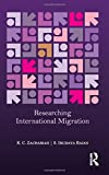 img - for Researching International Migration: Lessons from the Kerala Experience book / textbook / text book