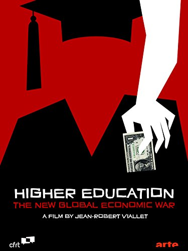 Higher Education: The New Global Economic War