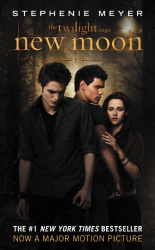 New Moon (The Twilight Saga, Book 2) by Stephenie Meyer
