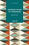 Superstitions et présages par Lacotte