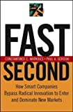 img - for Fast Second: How Smart Companies Bypass Radical Innovation to Enter and Dominate New Markets 1st edition by Markides, Constantinos C., Geroski, Paul A. (2004) Hardcover book / textbook / text book