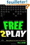 Free-to-Play: Making Money From Games...