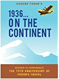 1936--ON THE CONTINENT