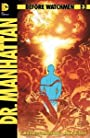Dr Manhattan 4 of 4 -