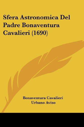 Sfera Astronomica del Padre Bonaventura Cavalieri (1690)