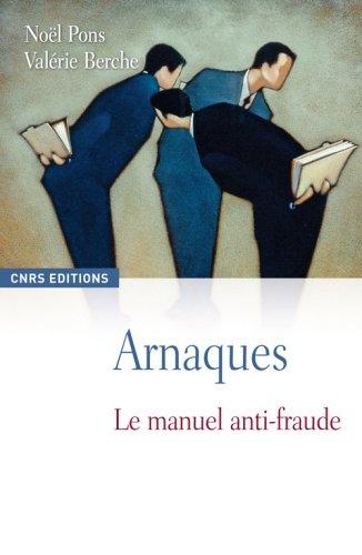 Arnaques : Le manuel anti-fraude