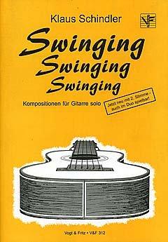 swinging-swinging-swinging-arrangiert-fur-gitarre-noten-sheetmusic-komponist-schindler-klaus