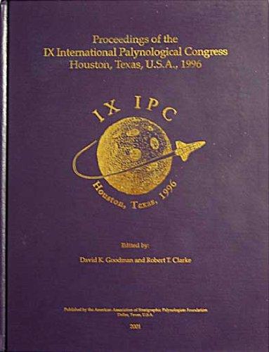 Proceedings of the IX International Palynological Congress. Houston, Texas, U.S.A., 1996 (IX IPC)