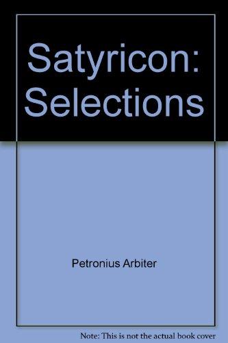 Satyricon: Selections