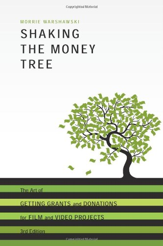 Shaking the Money Tree, 3rd Edition: The Art of Getting...