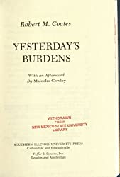Yesterday's Burdens (Lost American Fiction)