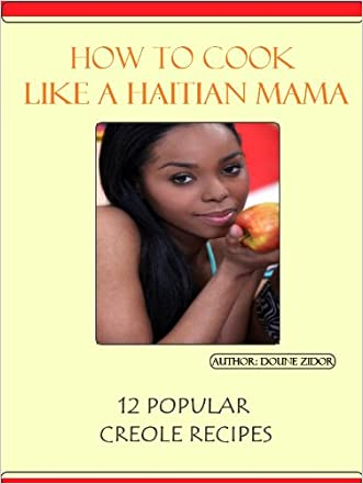 How to Cook like a Haitian Mama! (12 Popular Creole Recipes)