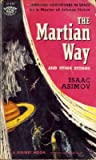 The Martian Way and Other Stories (Vintage Signet SF, S1433) (0451014332) by Isaac Asimov