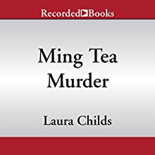 Ming Tea Murder (       UNABRIDGED) by Laura Childs Narrated by Barbara McCulloh