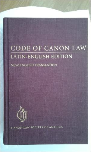 Code of Canon Law: Latin-English Edition, New English Translation (English and Latin Edition) written by Canon Law Society of America