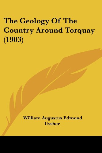 The Geology of the Country Around Torquay (1903)