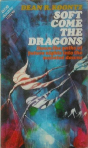 Dark of the Woods/Soft Comes the Dragons (Dean Koontz Soft Come The Dragons compare prices)