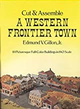 Cut amp Assemble A Western Frontier Town