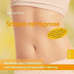 Schlank mit Hypnose Hörbuch